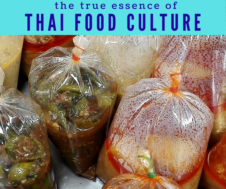 The essence of Thai food culture