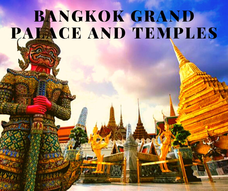 Bangkok Grand Palace and Temples