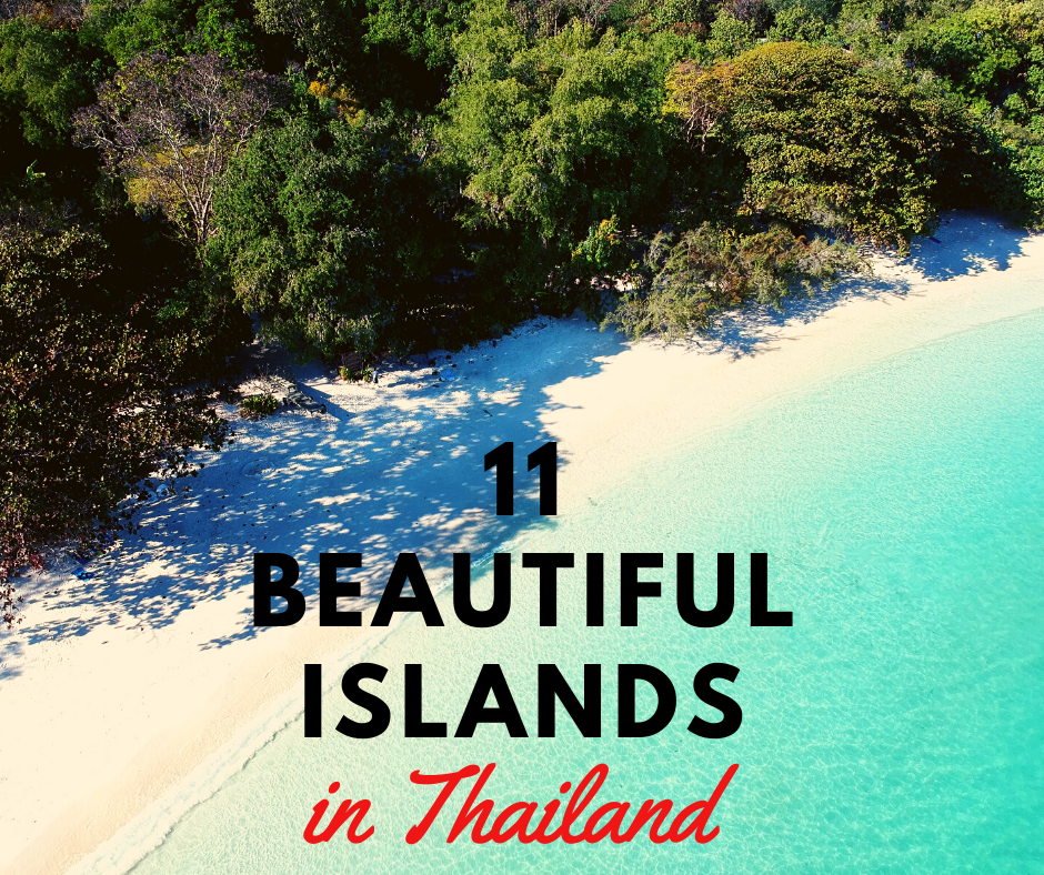 11 Beautiful Islands in Thailand