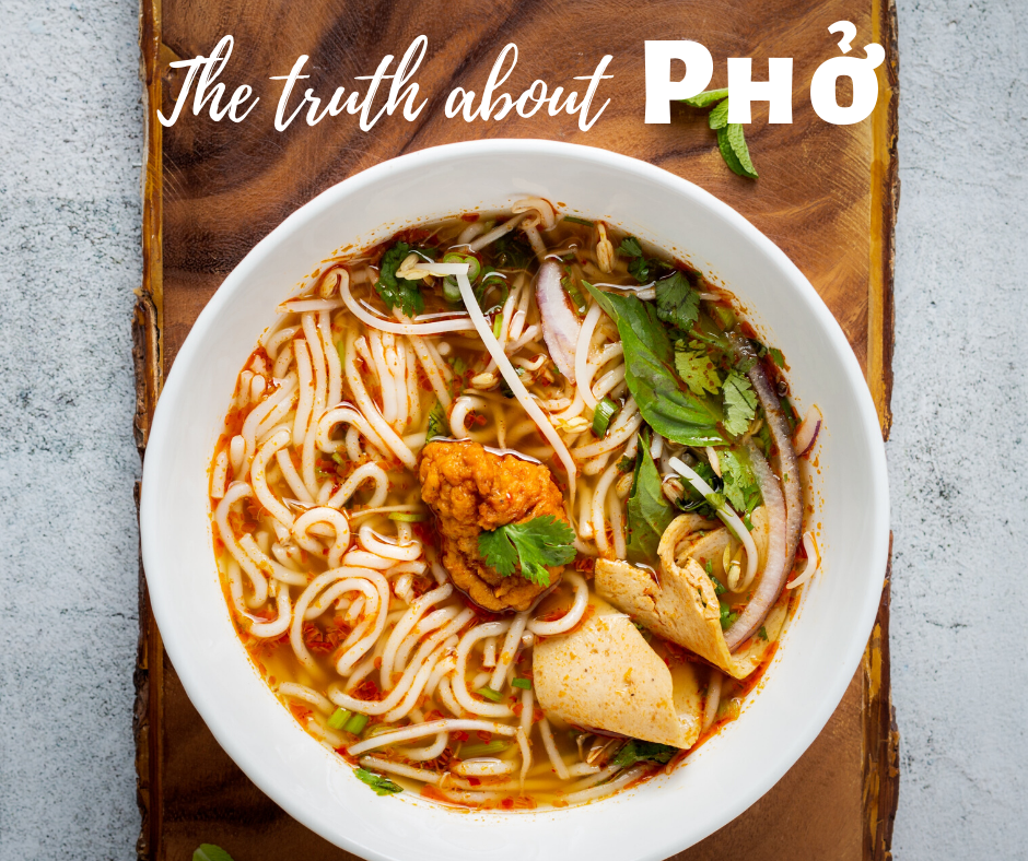 The truth about Pho