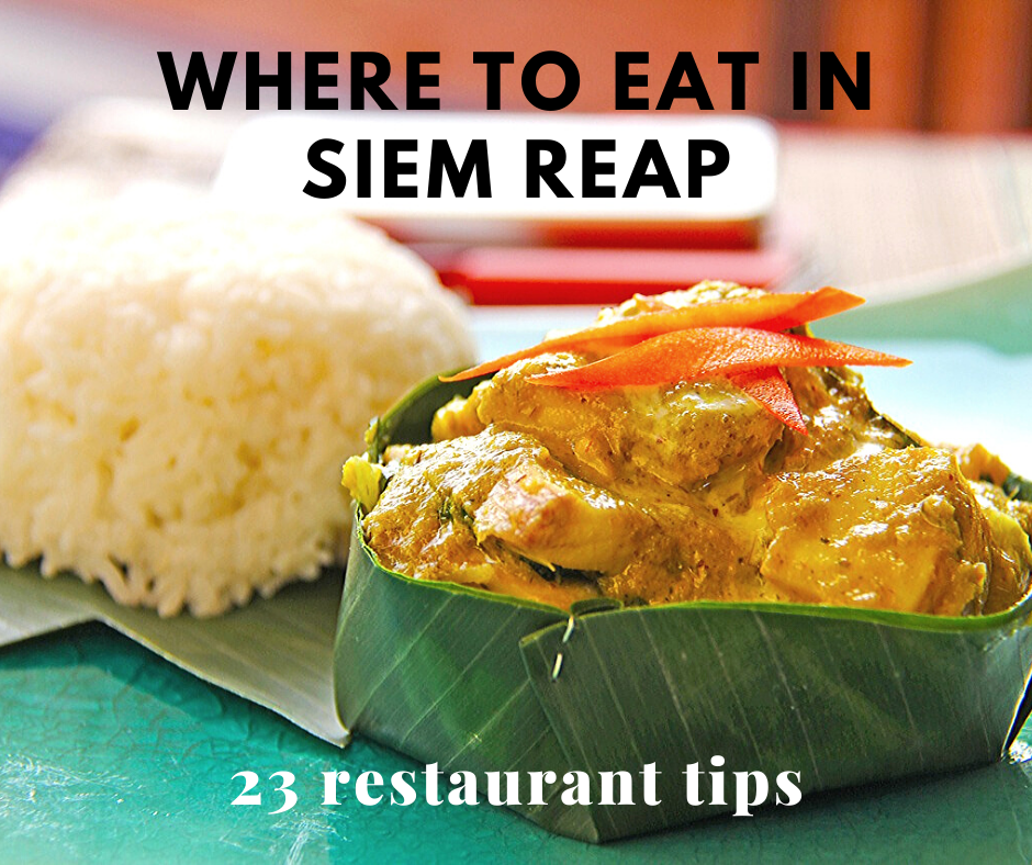 Where to eat in Siem Reap
