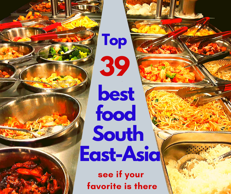 Top 39 best food in South East Asia