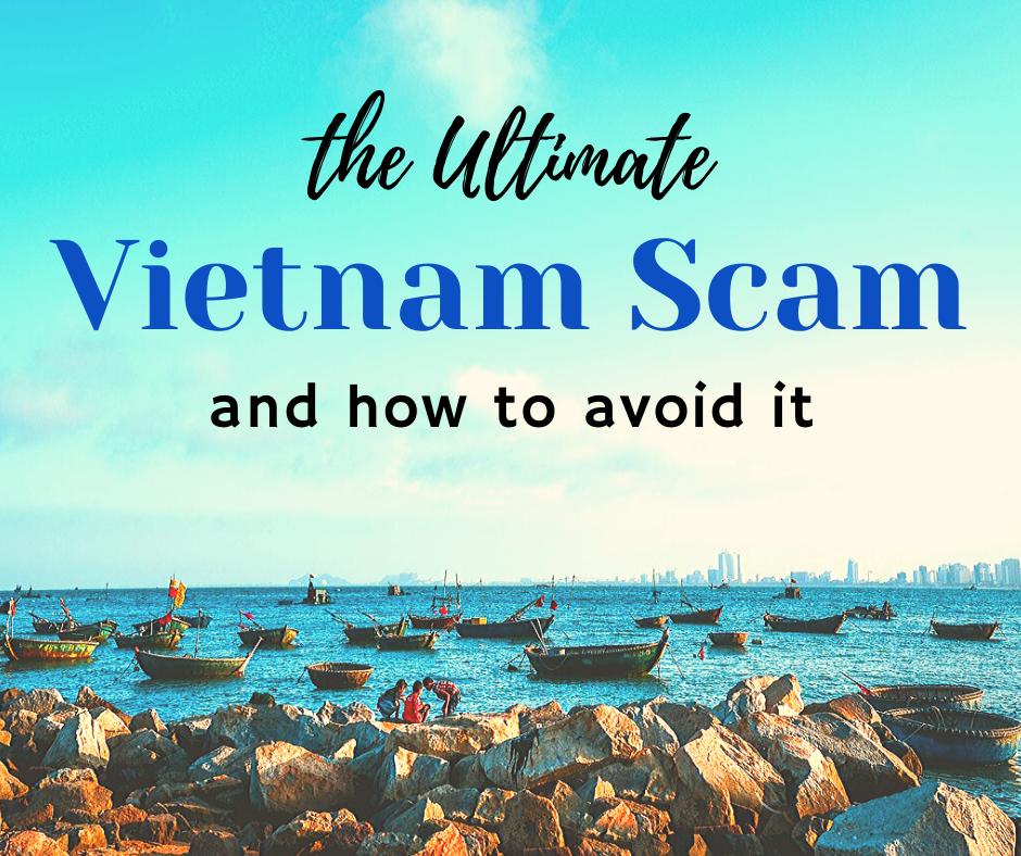the ultimate vietnam scam